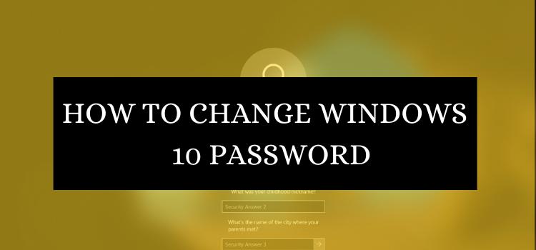 How to Change Password in Window 10