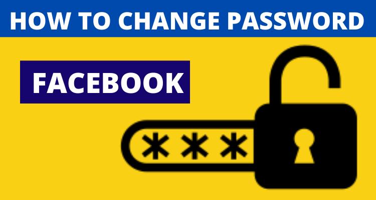How to Change Password in Facebook