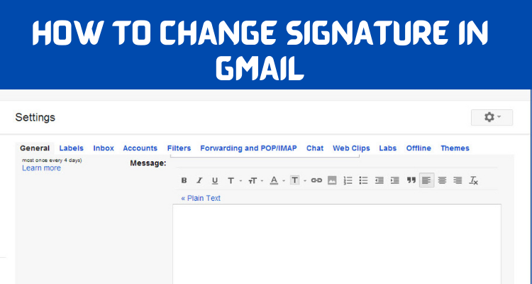 How to Change Signature in Gmail