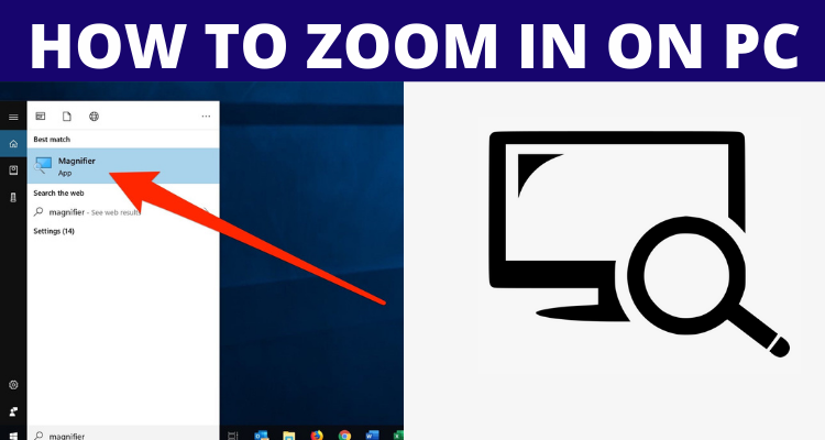 How to Zoom In on PC