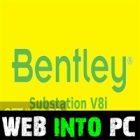 Bentley Substation V8i getintopcs