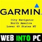 Garmin City Navigator North America Lower 49 States getintopc