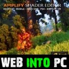 Unity Asset – Amplify Shader Editor getinto pc