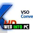 VSO ConvertXtoHD get into pc