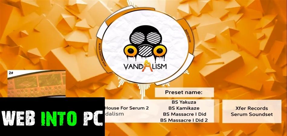 Vandalism – Shocking Bass House For Serum 2-getintopc