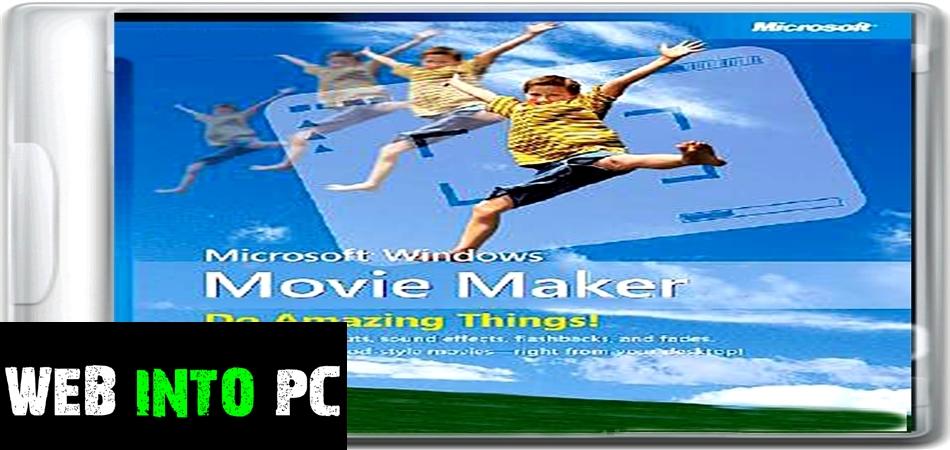 Windows Movie Maker-get intopc